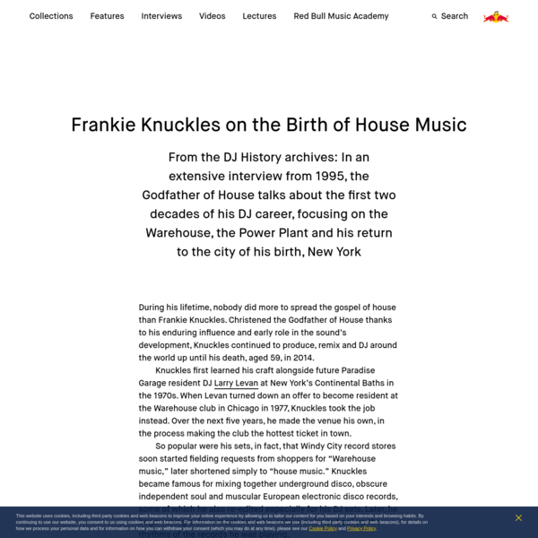Frankie Knuckles on the Birth of House Music