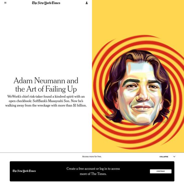 Adam Neumann and the Art of Failing Up