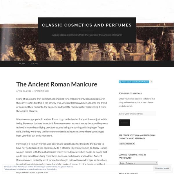 The Ancient Roman Manicure