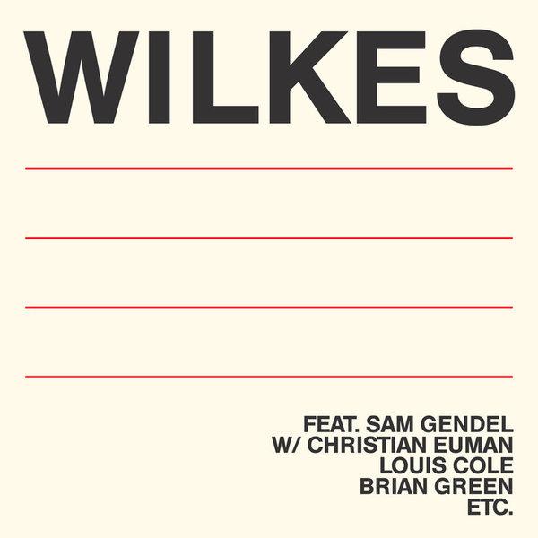 WILKES, by Sam Wilkes