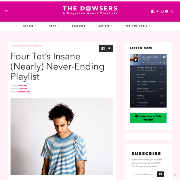 Four Tet's Insane (Nearly) Never-Ending Playlist - The Dowsers