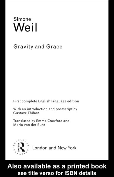 Simone Weil — Gravity and Grace