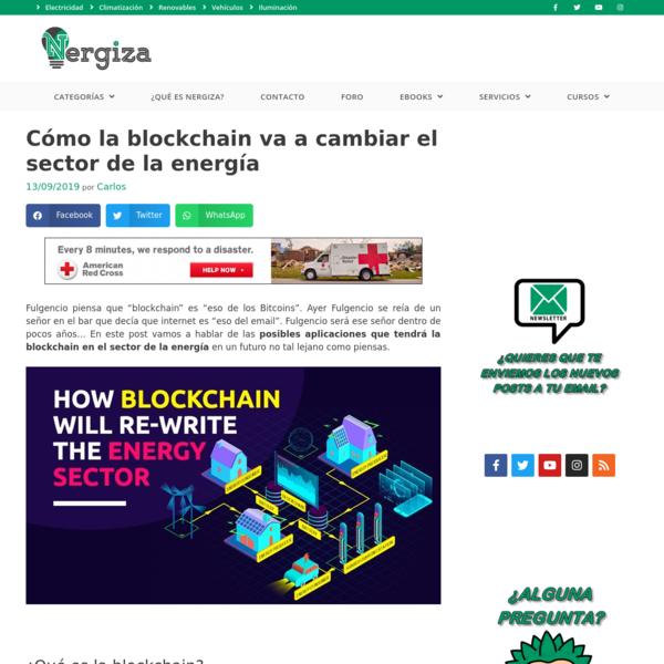 Cómo la blockchain va a cambiar el sector de la energía | Nergiza
