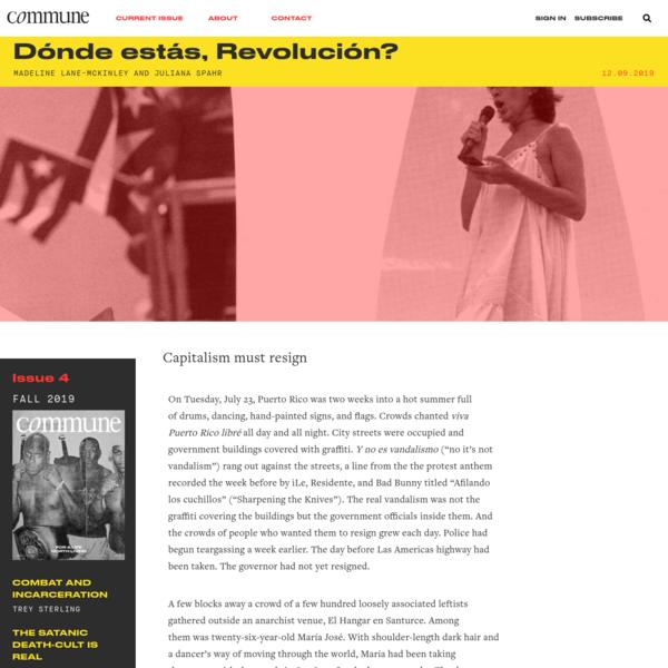 Dónde estás, Revolución? | Madeline Lane-McKinley and Juliana Spahr