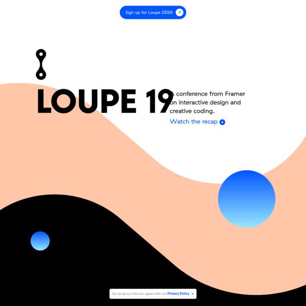 Loupe 2019 by Framer