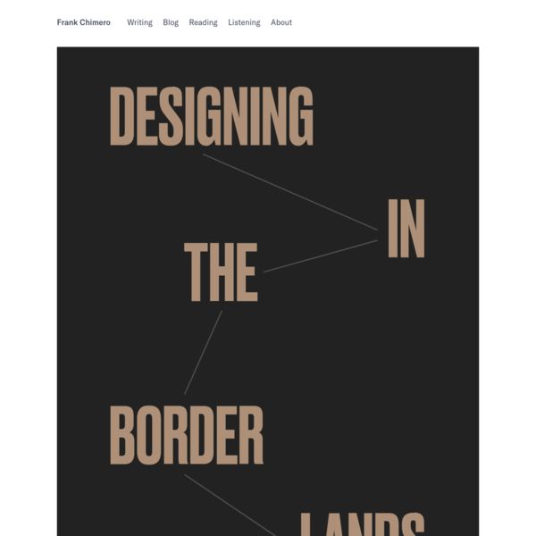 Designing in the Borderlands