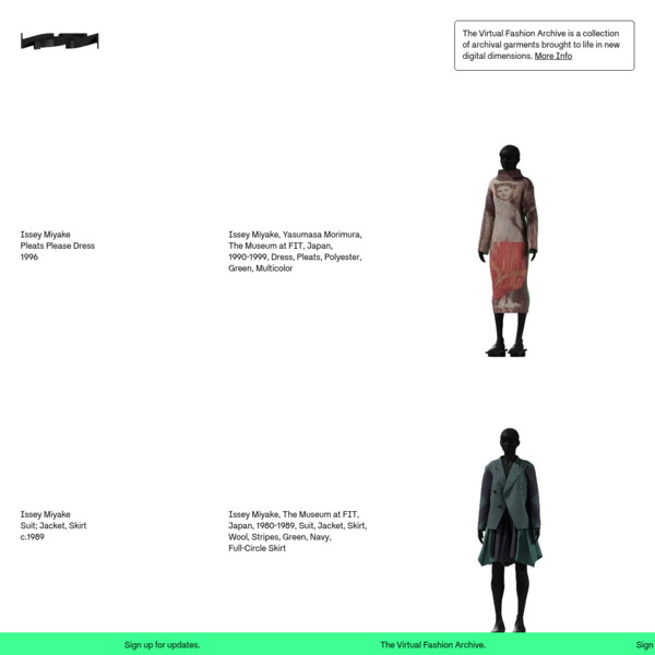 The Virtual Fashion Archive - A collection of garments brought to life in new digital dimensions.