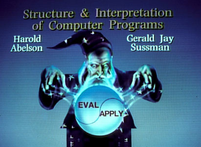 Massachusetts Institute of Technology Department of Electrical Engineering and Computer Science Structure and Interpretation of Computer Programs Video Lectures by Hal Abelson and Gerald Jay Sussman