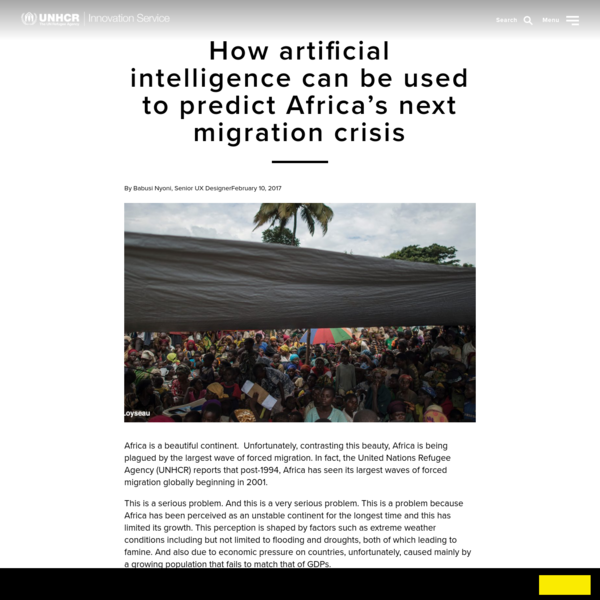 How artificial intelligence can be used to predict Africa's next migration crisis - UNHCR Innovation