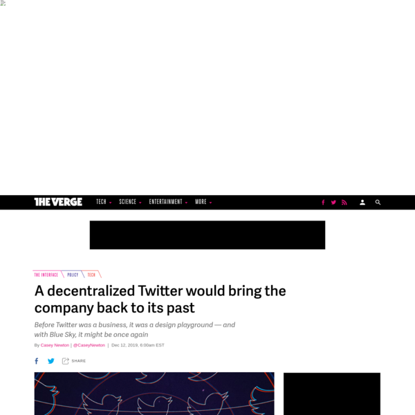 A decentralized Twitter would bring the company back to its past - The Verge