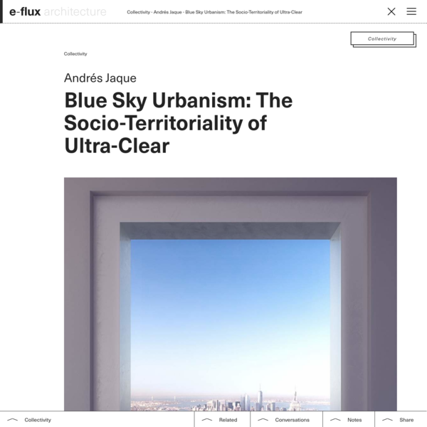 Blue Sky Urbanism: The Socio-Territoriality of Ultra-Clear