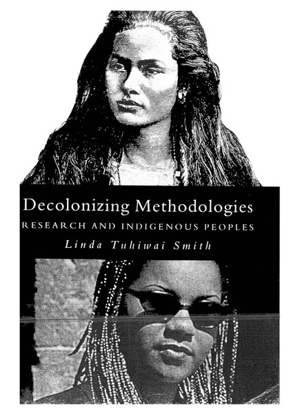 linda-tuhiwai-smith-decolonizing-methodologies-research-and-indigenous-peoples.pdf