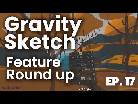 Overview of Every Gravity Sketch Feature // Becoming a VR Artist Ep. 17