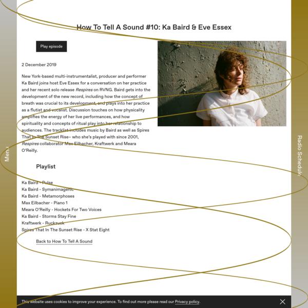 How To Tell A Sound #10: Ka Baird & Eve Essex - Cashmere Radio