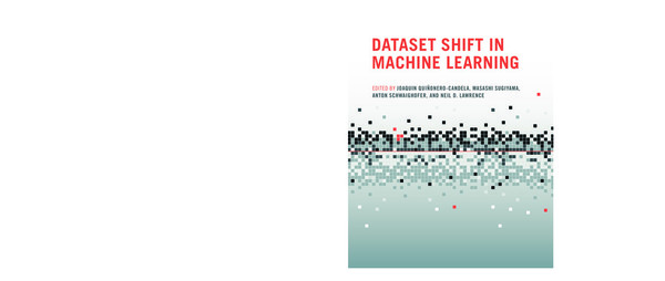 the.mit.press.dataset.shift.in.machine.learning.feb.2009.ebook-ddu.pdf