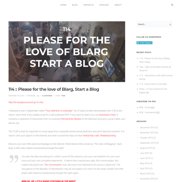 114 :: Please for the love of Blarg, Start a Blog - thejaymo