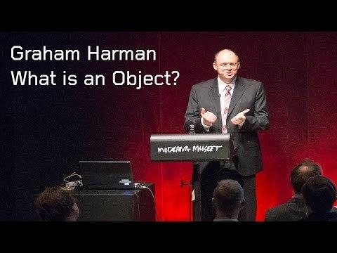 Graham Harman: What is an Object? | Föreläsning