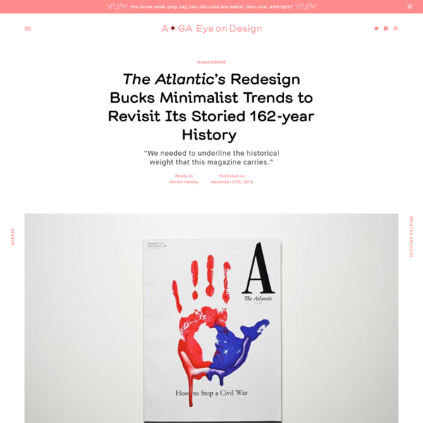 The Atlantic's Redesign Bucks Minimalist Trends to Revisit Its Storied 162-year History