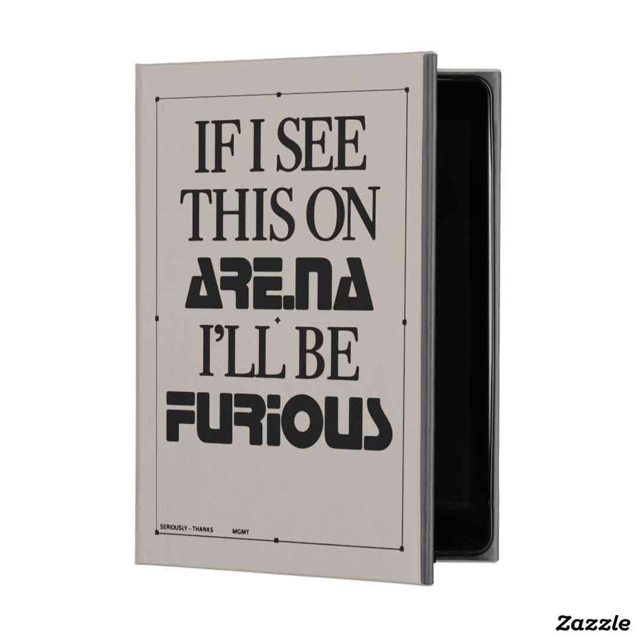 IF I SEE THIS ON ARE.NA I'LL BE FURIOUS iPad Case 9.7-inch iPad Pro