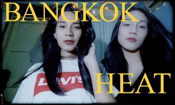BANGKOK HEAT ( Shot on Bolex )