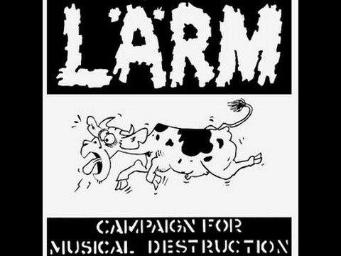 LÄRM - Campaign for Musical Destruction LP (1984)