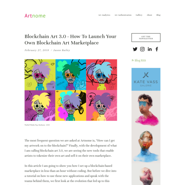 Blockchain Art 3.0 - How to Launch Your Own Blockchain Art Marketplace - Artnome
