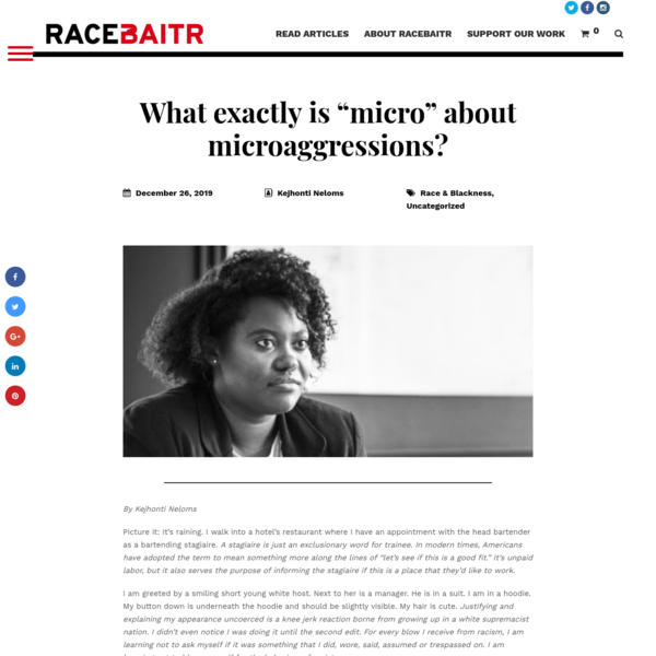 """What exactly is """"micro"""" about microaggressions? - RaceBaitr"""