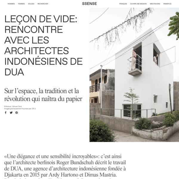 Leçon de vide: rencontre avec les architectes indonésiens de DUA