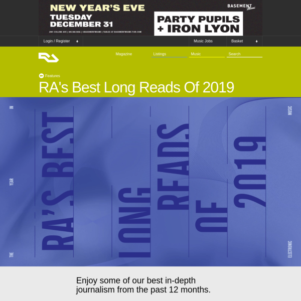 RA's Best Long Reads Of 2019