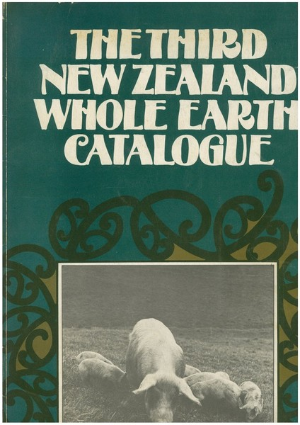 The Third New Zealand Whole Earth Catalog (1977)