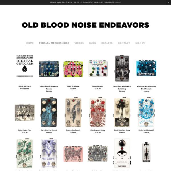 old blood noise endeavors - pedals / merchandise