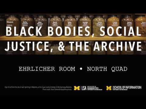Black Bodies, Social Justice, and the Archive: Stacy Wood (March 8, 2017)