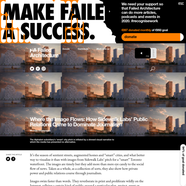 Where the Image Flows: How Sidewalk Labs' Public Relations Came to Dominate Journalism - Failed Architecture