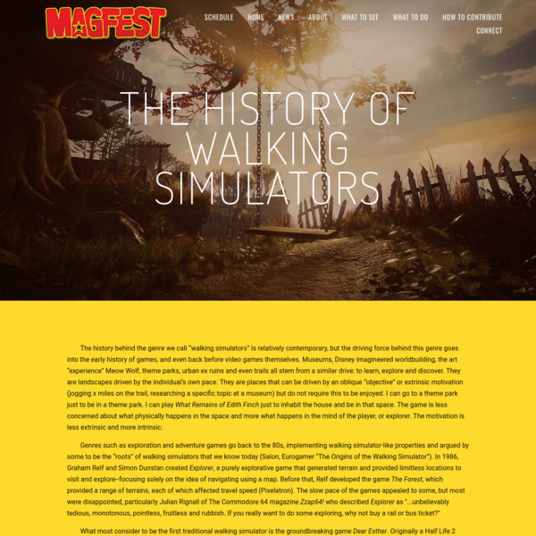 The History of Walking Simulators - Super Magfest