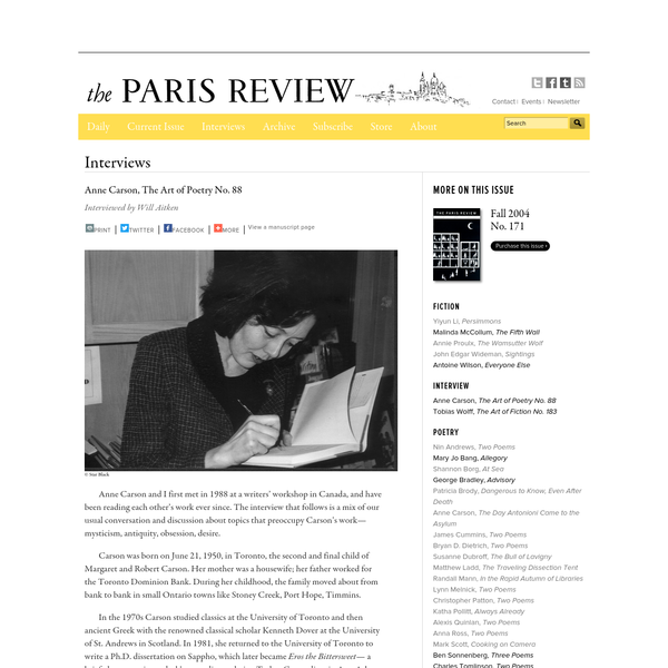 Paris Review - The Art of Poetry No. 88, Anne Carson