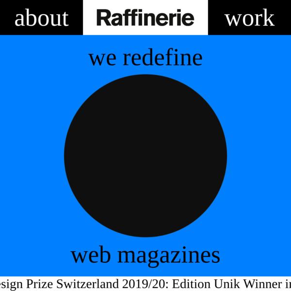 Raffinerie - Raffinerie - Design-Agentur für Branding, Digital und Editorials - Zürich