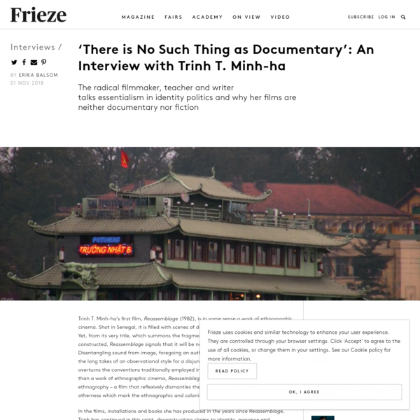 'There is No Such Thing as Documentary': An Interview with Trinh T. Minh-ha