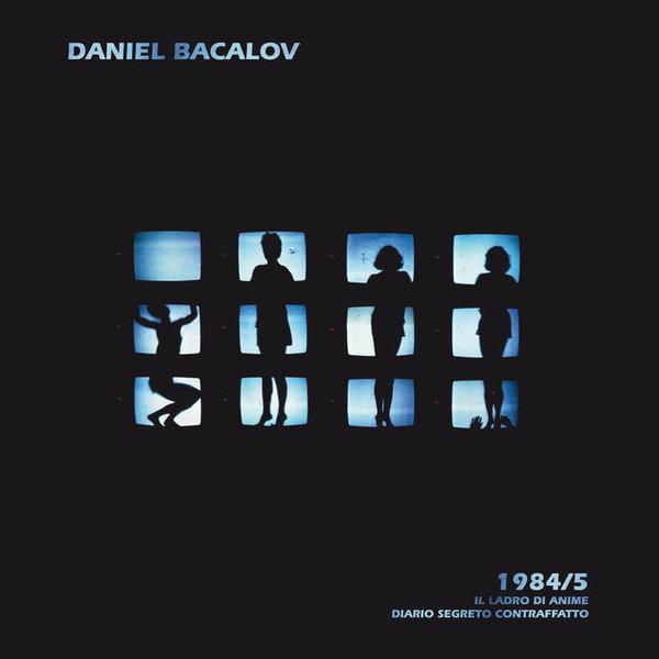 1984/5 Il ladro di anime - Diario segreto contraffatto, by Daniel Bacalov