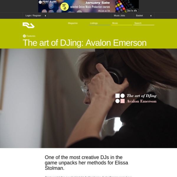 The art of DJing: Avalon Emerson