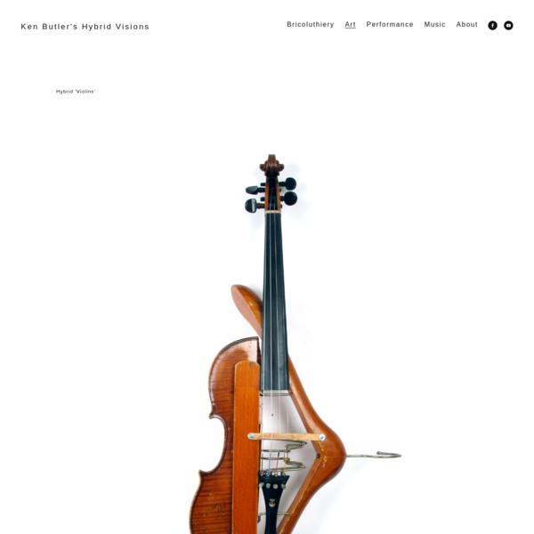 Instruments - Ken Butler's Hybrid Visions