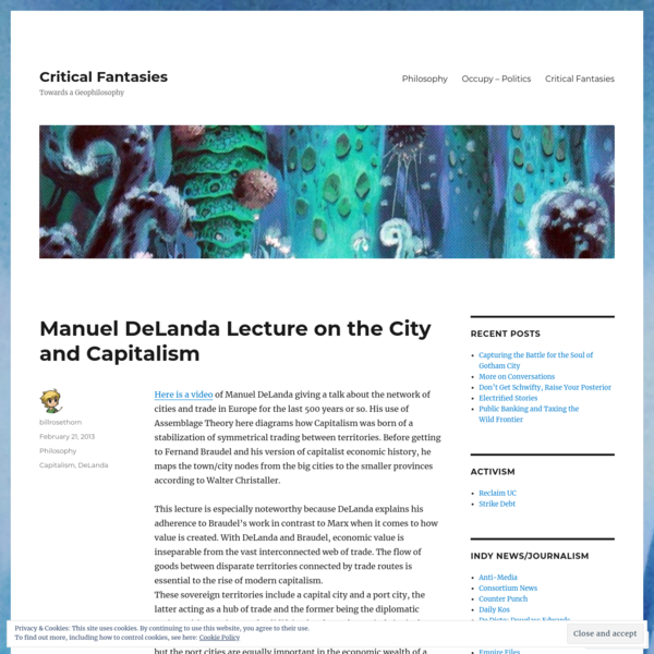Manuel DeLanda Lecture on the City and Capitalism