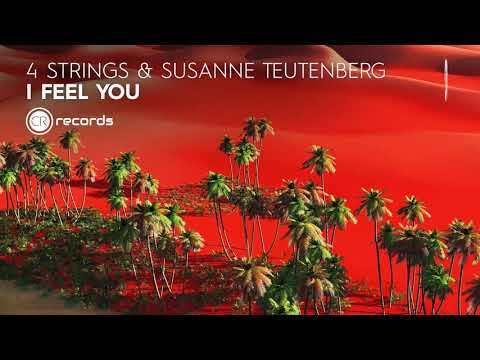 VOCAL TRANCE: 4 Strings & Susanne Teutenberg - I Feel You (CRR) + LYRICS