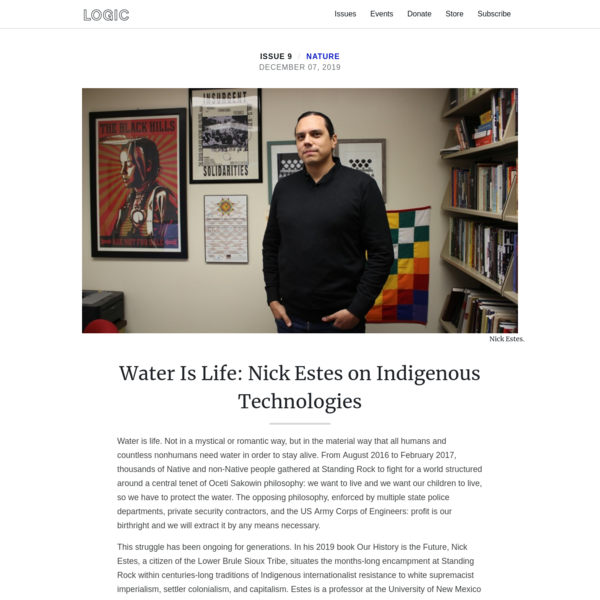 Water Is Life: Nick Estes on Indigenous Technologies