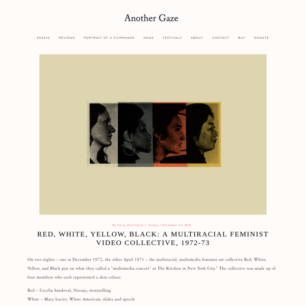 """Red, White, Yellow, Black: A Multiracial Feminist Video Collective,"" 1972-73, Another Gaze: A Feminist Film Journal"