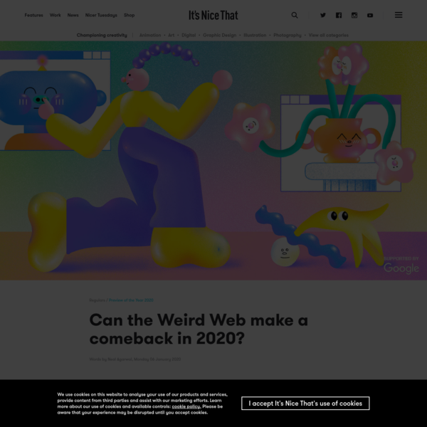 Can the Weird Web make a comeback in 2020?