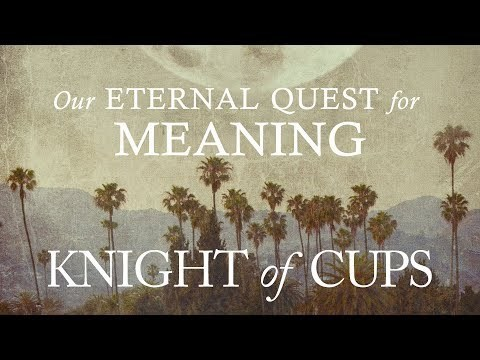 Knight of Cups | Our Eternal Quest for Meaning - Kierkegaard's Existentialism - YouTube