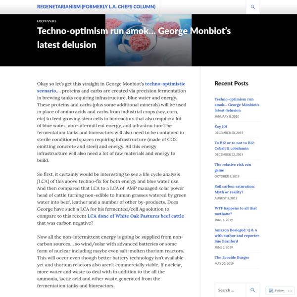 Techno-optimism run amok... George Monbiot's latest delusion