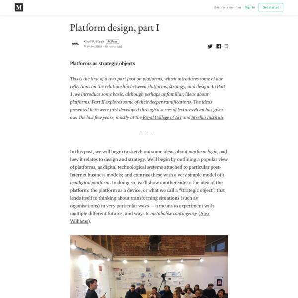 Platform design, part I