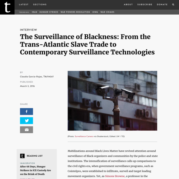The Surveillance of Blackness: From the Trans-Atlantic Slave Trade to Contemporary Surveillance Technologies