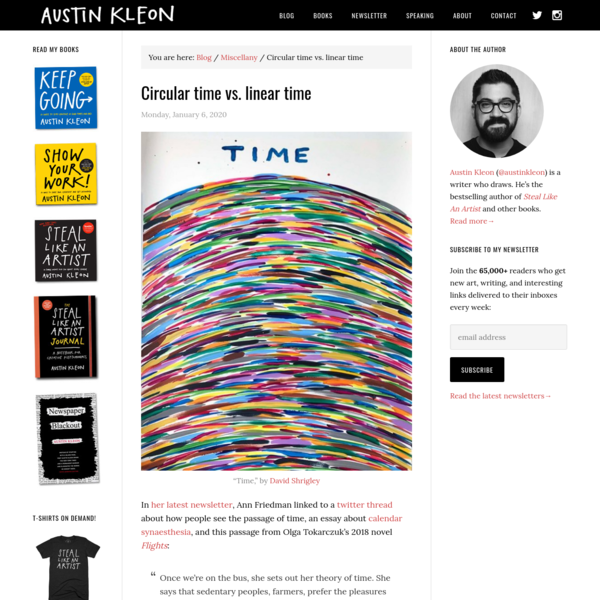 Circular time vs. linear time - Austin Kleon